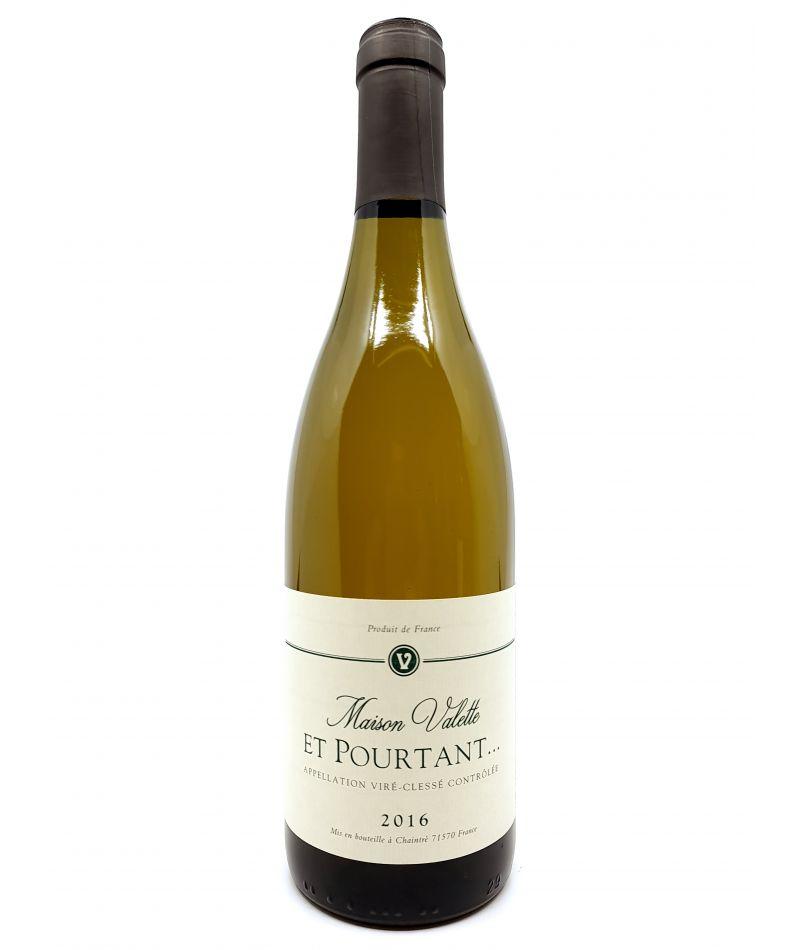 Viré Cléssé - Maison Valette - Et Pourtant... - 2016 39,50€ vin bio, vin en biodynamie, boutique Une Note De Vin